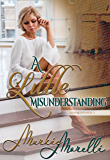 A Little Misunderstanding (New Rules Book 3)