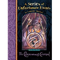 The Carnivorous Carnival: A Series of Unfortunate Events, Vol. 9