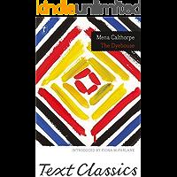 The Dyehouse (Text Classics)