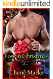 Lost in Christmas (Small Town Contemporary Romance): (Lost in Love Book 2)