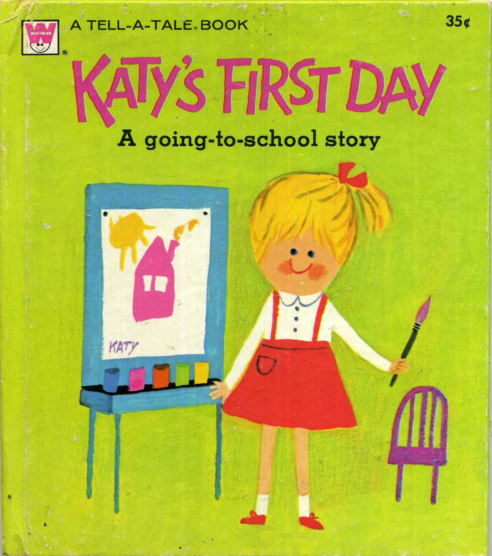 Katy's First Day a Going to School Story Children's Book