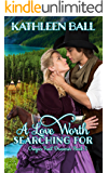 A Love Worth Searching For (Oregon Trail Dreamin' Book 3) (English Edition)