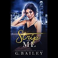 Strip For Me (English Edition)