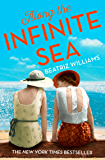 Along the Infinite Sea: Love, friendship and heartbreak, the perfect summer read (The Schuyler Sister Novels, Book 3)