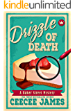 Drizzle of Death (Baker Street Cozy Mysteries Book 4)