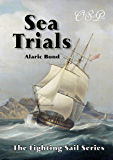 Sea Trials (The Fighting Sail Series Book 12)