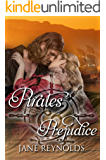 Pirates & Prejudice: Book 5 of The Swashbuckling Romance Series