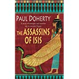 The Assassins of Isis (Amerotke Mysteries, Book 5): A gripping mystery of Ancient Egypt