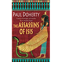 The Assassins of Isis (Amerotke Mysteries, Book 5): A gripping mystery of Ancient Egypt (Amerotke 5) (English Edition)