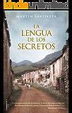 La lengua de los secretos (Novela Historica (roca))