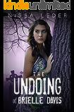 The Undoing of Brielle Davis (Curse of the Veil Book 2)