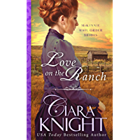Love on the Ranch (McKinnie Mail Order Brides Book 4)