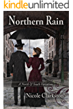 Northern Rain: A North & South Variation