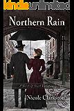 Northern Rain: A North & South Variation