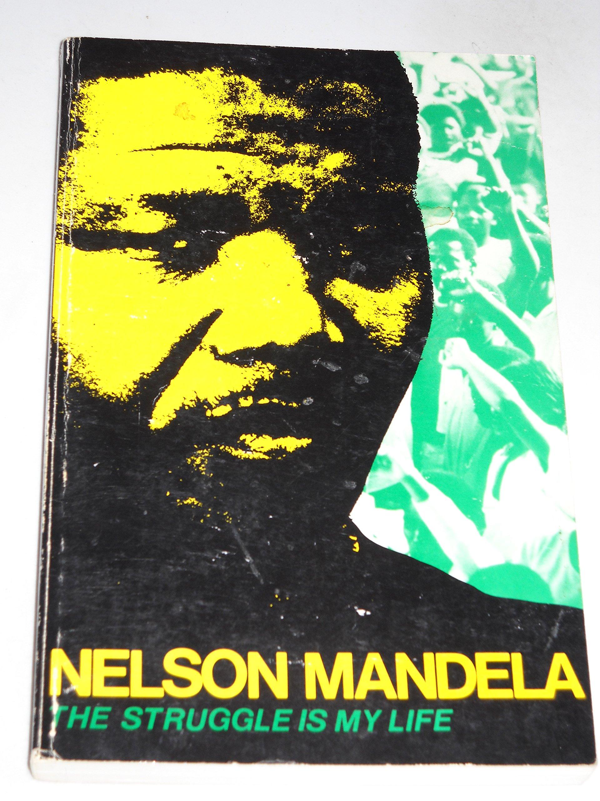 The Struggle is My Life: Mandela, Nelson: 9780873486620: Amazon.com: Books