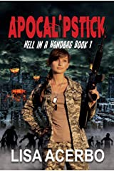Apocalipstick (Hell in a Handbag Book 1) Kindle Edition