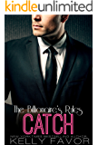 CATCH (The Billionaire's Rules, Book 14) (English Edition)