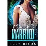 When She's Married: A SciFi Alien Romance Novella (Risdaverse)