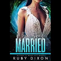 When She's Married: A SciFi Alien Romance Novella (English Edition)