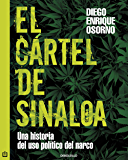 El cártel de Sinaloa (Spanish Edition)