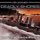 Deadly Shores: Destroyermen, Book 9