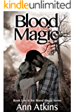 Blood Magic (Blood Magic Series Book 1)