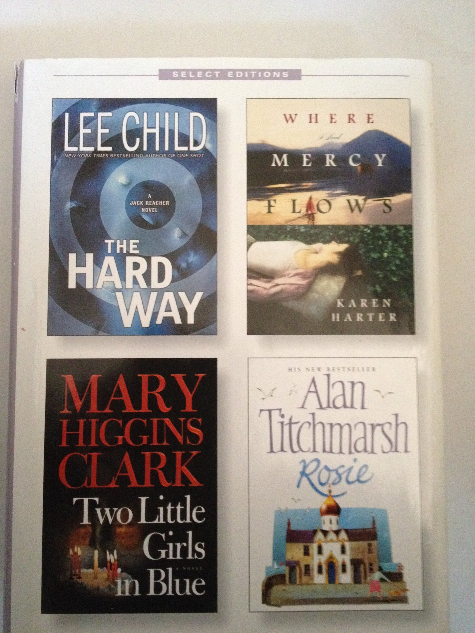 Download Reader's Digest Select Editions(The Hard Way,Where Mercy Flows,Two Little Girls in Blue,Rosie) pdf epub