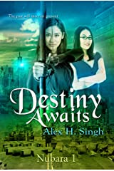 Destiny Awaits: The Past Will Meet Its Present. (Nubara Book 1) Kindle Edition