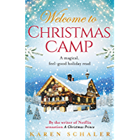 Christmas Camp: escape into the heartwarming and magical Christmas read of 2018