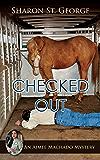 Checked Out (An Aimee Machado Mystery Book 2)