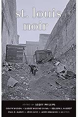St. Louis Noir (Akashic Noir) Paperback