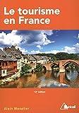 Le tourisme en France : Etude régionale