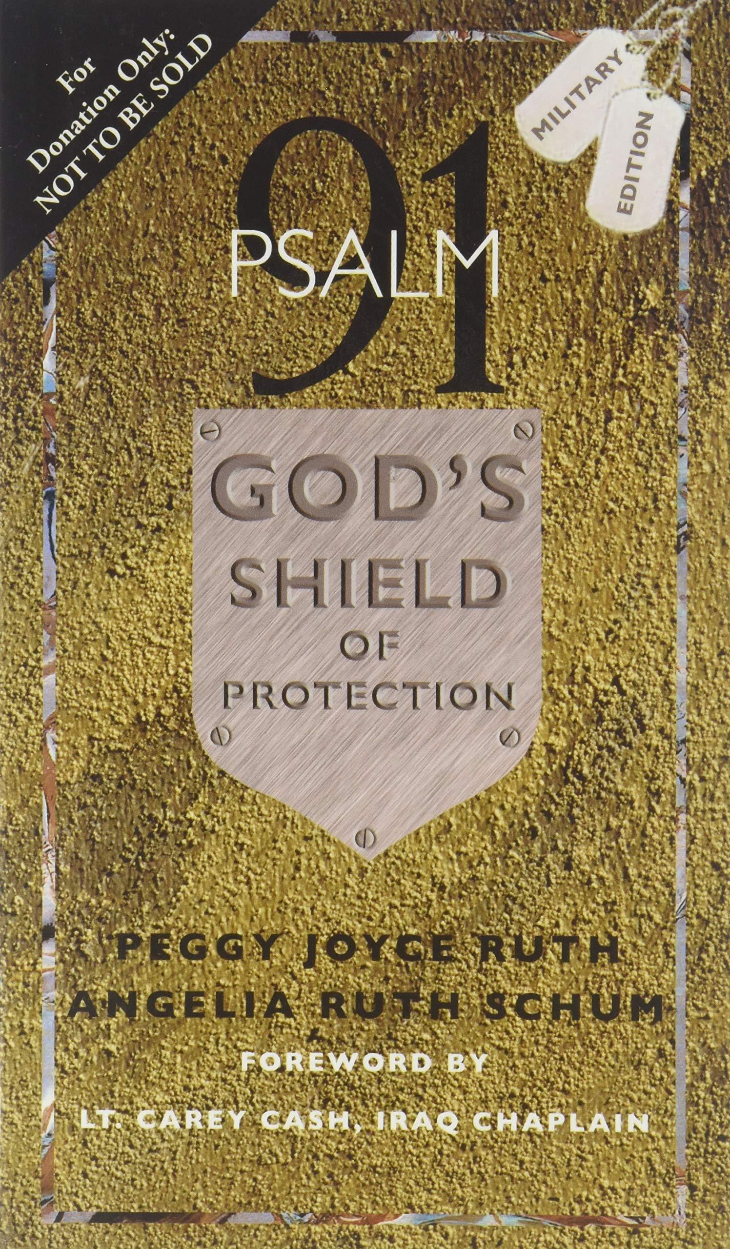 Psalm 91: God's Shield of Protection: Peggy Joyce Ruth, Iraq