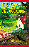 If Bread Could Rise to the Occasion (Country Cooking School Mystery Book 3)