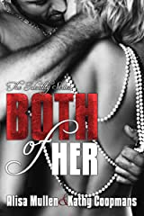 Both of Her (The Identity Series Book 1) Kindle Edition