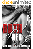 Both of Her (The Identity Series Book 1)