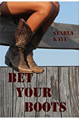 Bet Your Boots Kindle Edition