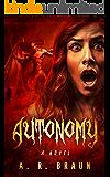 Autonomy: a novel