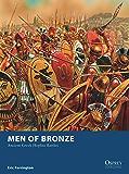 Men of Bronze: Ancient Greek Hoplite Battles (Osprey Wargames Book 24)