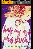 Half my Age Plus Seven: A British Romance