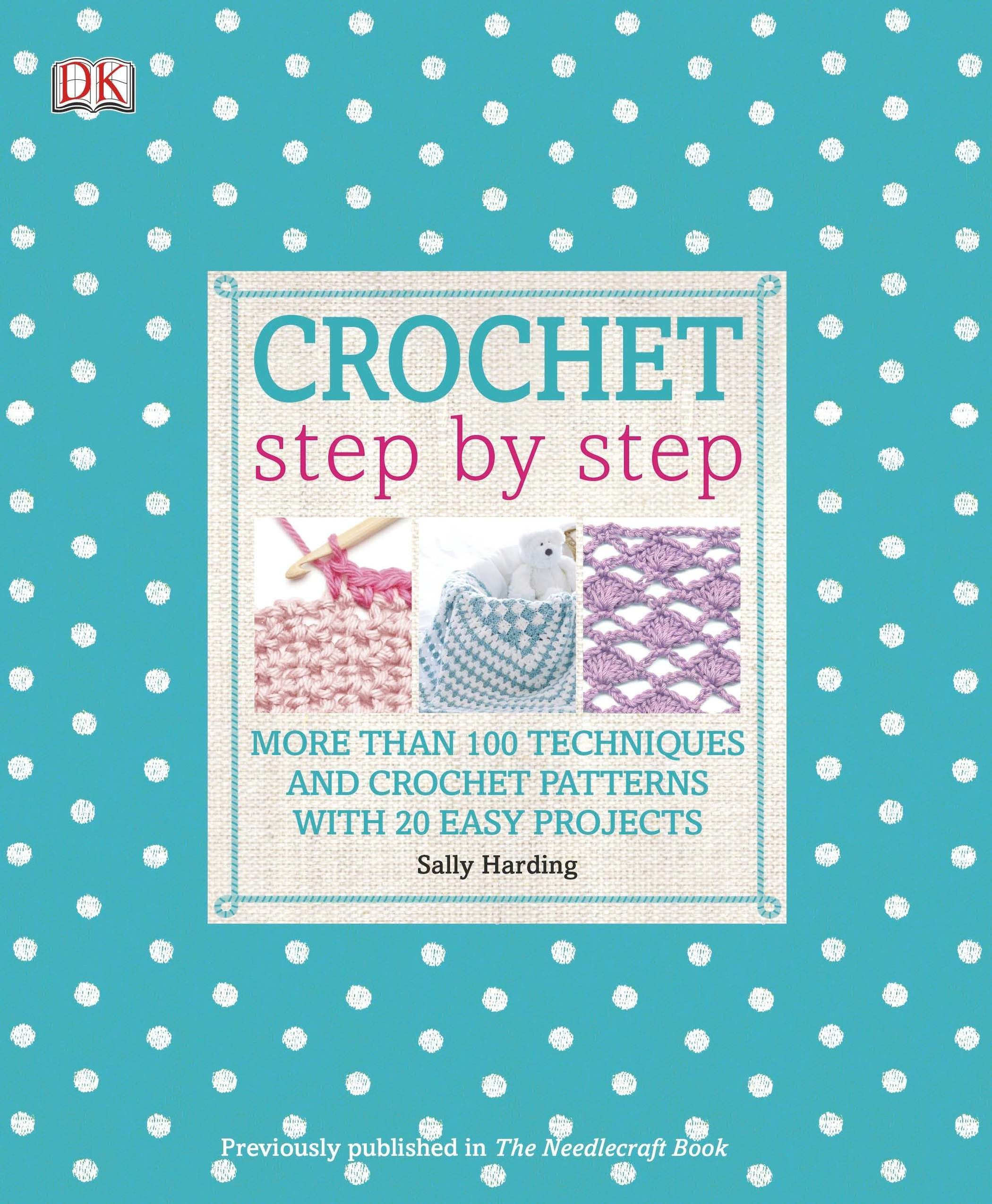 Crochet Step Techniques Patterns Projects product image