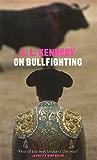 On Bullfighting (Yellow Jersey Shorts)