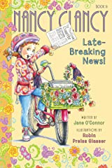Fancy Nancy: Nancy Clancy, Late-Breaking News! Kindle Edition