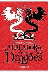 A caçadora de dragões (Iskari Livro 1) eBook Kindle