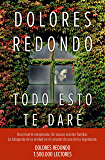 Todo esto te daré: Premio Planeta 2016 (Volumen independiente) (Spanish Edition)