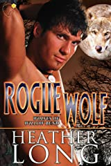 Rogue Wolf (Wolves of Willow Bend Book 4) Kindle Edition