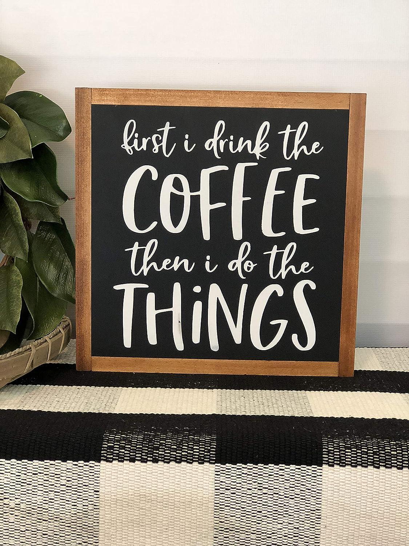 lmf379581 Cucina per caff/è Scritta in Inglese First I Drink The Coffee Then I Do The Things Targa in Legno con Cornice in Legno