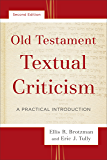Old Testament Textual Criticism: A Practical Introduction