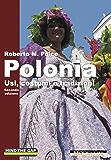Polonia: Usi, costumi e tradizioni - Seconda edizione