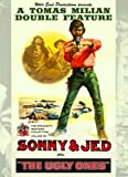 Sonny and Jed & The Ugly Ones